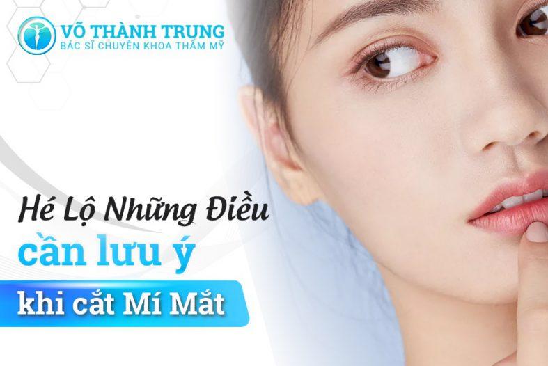 He Lo Nhung Dieu Can Luu Y Khi Cat Mi Mat