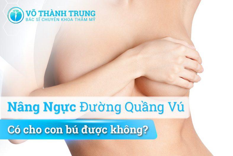 Nang Nguoc Duong Quang Vu Co Cho Con Bu Duoc Khong
