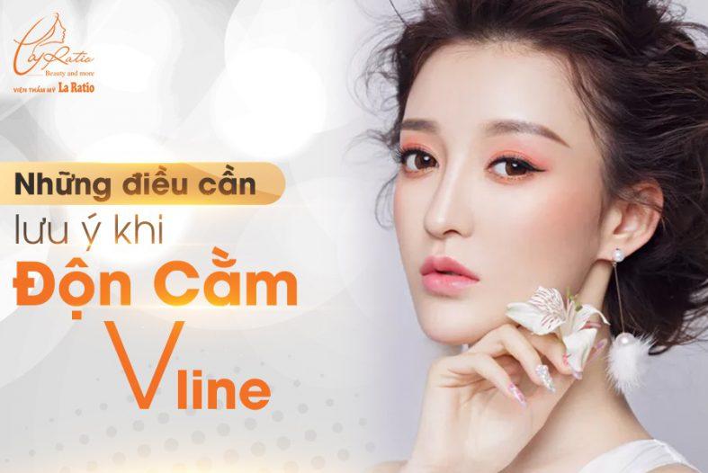Nhung Dieu Can Luu Y Khi Don Cam V Line