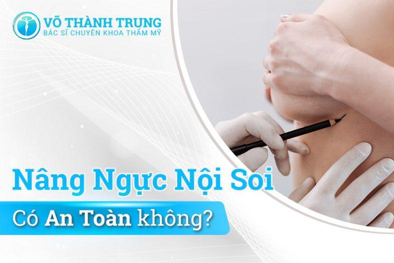 Nang Nguc Noi Soi Co An Toan Khong