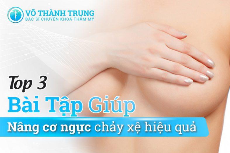 Top 3 Bai Tap Giup Nang Co Nguc Chay Xe Hieu Qua