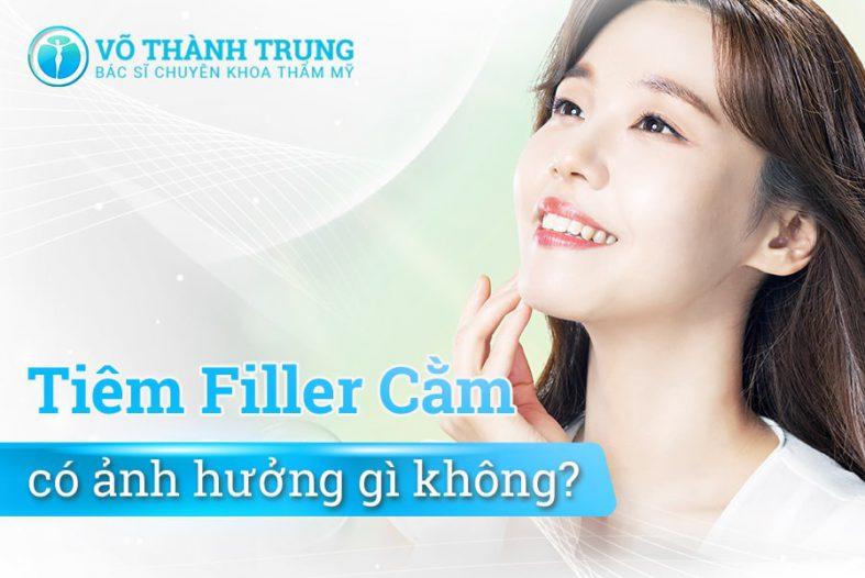 Tiem Filler Cam Co Anh Huong Gì Khong Min