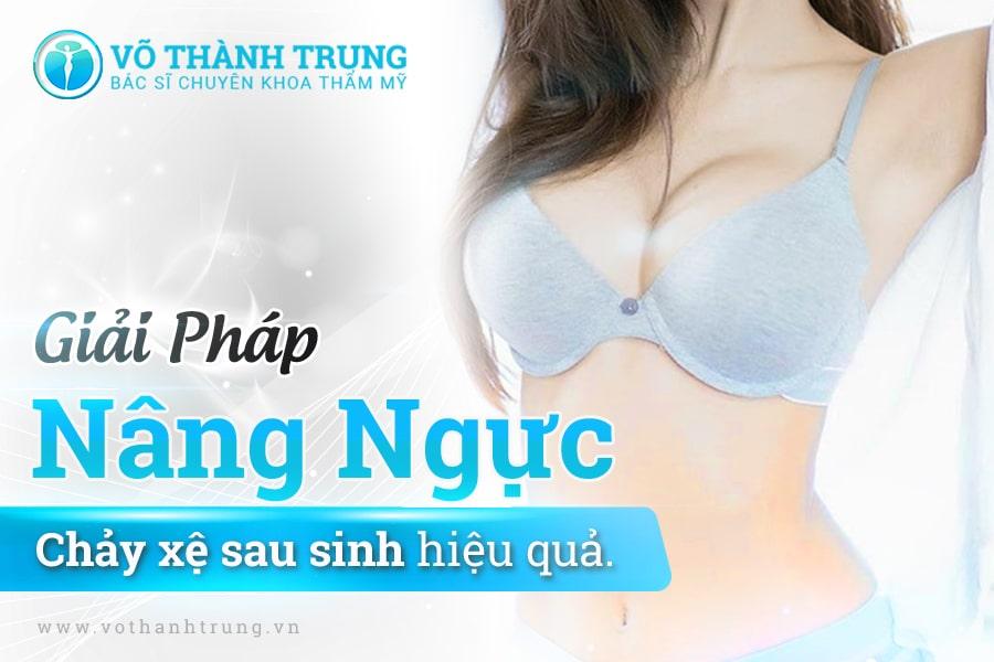 Giai Phap Nang Nguc Chay Xe Sau Sinh Hieu Qua Min
