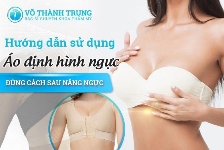 Hướng Dẫn Sử Dụng áo định Hình Ngực đúng Cách Sau Nâng Ngực Min